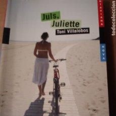 Libros de segunda mano: JULS, JULIETTE DE TONI VILLALOBOS, ED. BARCANOVA.. Lote 240238095