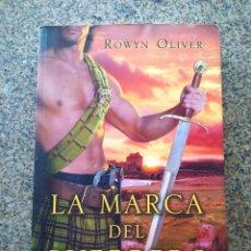Libros de segunda mano: LA MARCA DEL GUERRERO -- ROWYN OLIVER -- VERGARA 2013 --. Lote 241787320