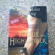 Libros de segunda mano: EL TOQUE DEL HIGHLANDER -- KAREN MARIE MONING -- ZETA 2006 --. Lote 241787515