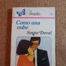 Libros de segunda mano: NOVELA ARCADIA DE SERGIO DUVAL EN COMO UNA NUBE Nº 14. Lote 243501285