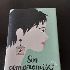 Libros de segunda mano: SIN COMPROMISO. CURTIS SITTENFELD. Lote 243548860