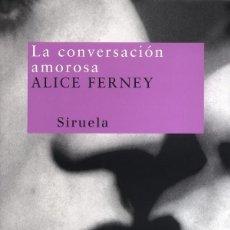 Libros de segunda mano: LA CONVERSACIÓN AMOROSA. Lote 243572220