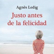 Libros de segunda mano: JUSTO ANTES DE LA FELICIDAD. Lote 243572530