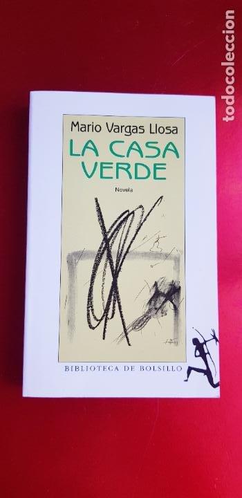 LIBRO-LA CASA VERDE-MARIO VARGAS LLOSA.BIBLIOTECA DE BOLSILLO-EXCELENTE-COLLECCIONISTAS (Libros de Segunda Mano (posteriores a 1936) - Literatura - Narrativa - Novela Romántica)