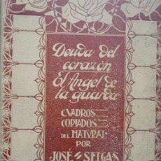 Libros de segunda mano: DEUDA DEL CORAZON -TOMO 1 - CUADROS COPIADOS DEL NATURAL POR JOSE SELGAS -ED MONTANER - 1909. Lote 243673335