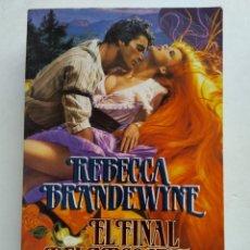 Libros de segunda mano: EL FINAL DEL ARCO IRIS/REBECCA BRANDEWYNE. Lote 244468205