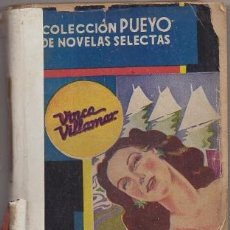 Libros de segunda mano: VILLAMAR, VINCA. SUEÑO DE AMOR NOCTURNO. COLECCIÓN PUEYO Nº 131 A-NOVROM-3244. Lote 244512055
