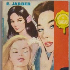 Libros de segunda mano: JARBER, E. AFAN DE VIVIR. BIBLIOTECA DE CHICAS Nº 240 A-NOVROM-3247. Lote 244520000