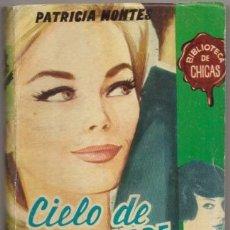 Libros de segunda mano: MONTES, PATRICIA. CIELO DE SEPTIEMBRE. BIBLIOTECA DE CHICAS Nº 330 A-NOVROM-3250. Lote 244520455