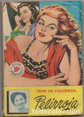 FIGUEROA, TRINI DE. PELIRROJA. COLECCION PIMPINIELA Nº 570 A-NOVROM-3252 (Libros de Segunda Mano (posteriores a 1936) - Literatura - Narrativa - Novela Romántica)