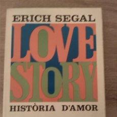 Libros de segunda mano: LOVE STORY. HISTÒRIA D'AMOR. ERICHSEGAL. EDITORIAL PROA. 1971.. Lote 244617140