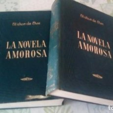 Libros de segunda mano: EL ARCO DE EROS. LA NOVELA AMOROSA. COMPLETO TOMOS I Y II. Lote 245060305