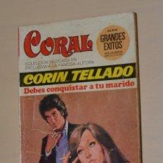 Libros de segunda mano: BOLSILIBROS BRUGUERA - CORIN TELLADO - DEBES CONQUISTAR A TU MARIDO - 1976. Lote 245070695