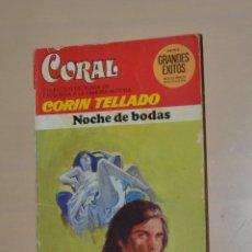 Libros de segunda mano: BOLSILIBROS BRUGUERA - CORIN TELLADO - NOCHE DE BODAS - 1978. Lote 245070815