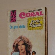 Libros de segunda mano: BOLSILIBROS BRUGUERA - CORIN TELLADO - SU GRAN DELITO - 1973. Lote 245071035