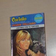 Libros de segunda mano: BOLSILIBROS BRUGUERA - CORIN TELLADO - LASTIMAS CON TU TORTURA - 1982. Lote 245071265