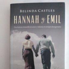 Libros de segunda mano: HANNAH Y EMIL / BELINDA CASTLES. Lote 245605215