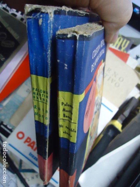 Libros de segunda mano: 2 LIBROS DEDICADOS POR LA AUTORA PALOMA MARTIN BAENA Rosamaría y Mi terrible abuelo DEDICADOS - Foto 4 - 245636130