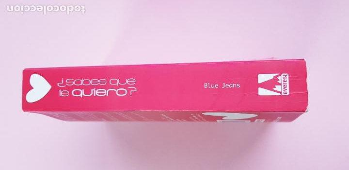 Libros de segunda mano: libro-sabes que te quiero-blue jeans-editorial everest-2010-2ªparte de canciones a Paula-buen estado - Foto 4 - 245740505