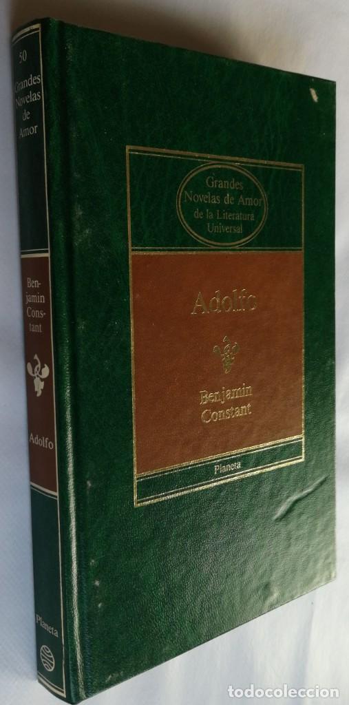 ADOLFO, BENJAMIN CONSTANT, GRANDES NOVELAS DE AMOR, PLANETA (Libros de Segunda Mano (posteriores a 1936) - Literatura - Narrativa - Novela Romántica)