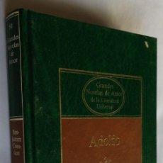 Libros de segunda mano: ADOLFO, BENJAMIN CONSTANT, GRANDES NOVELAS DE AMOR, PLANETA. Lote 245764760