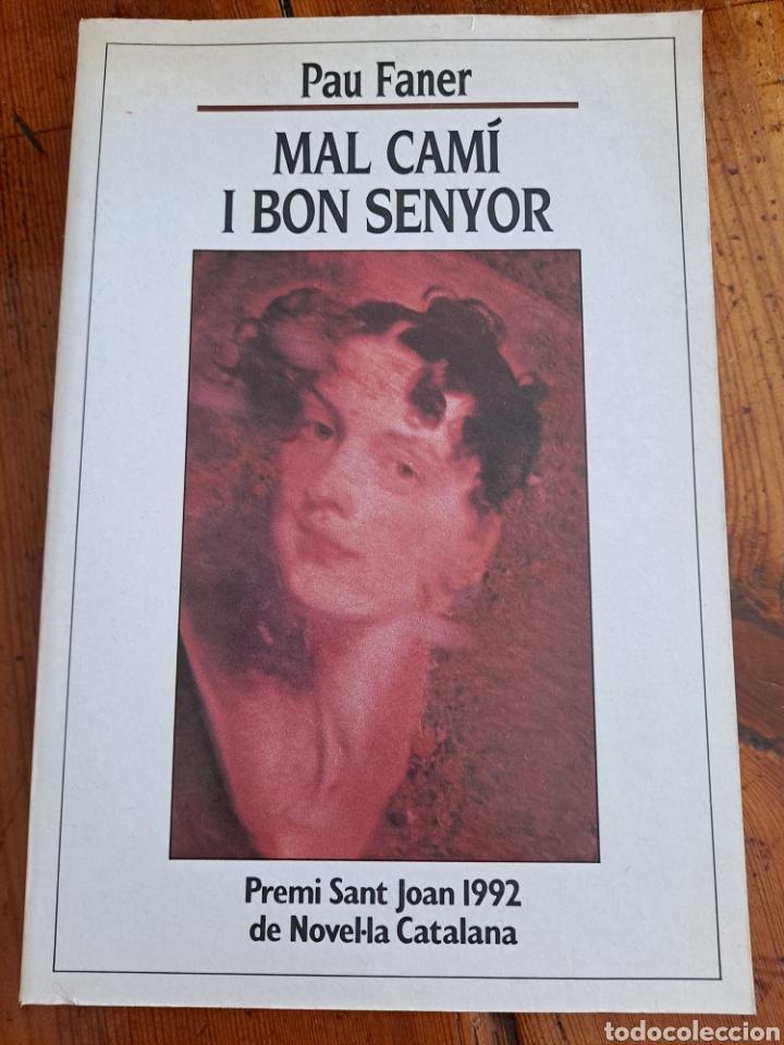 MAL CAMÍ I BON SENYOR, PAU FENER 1993 (Libros de Segunda Mano (posteriores a 1936) - Literatura - Narrativa - Novela Romántica)
