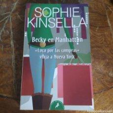 Libros de segunda mano: BECKY EN NUEVA YORK LOCA POR LAS COMPRAS VIAJA A NUEVA YORK SOPHIE KINSELLA. Lote 253873180