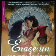 Libros de segunda mano: ÉRASE UN AMOR FUTURO (ANNE KELLEHER) 2010 - NOVELA HISTÓRICA.. Lote 253942635