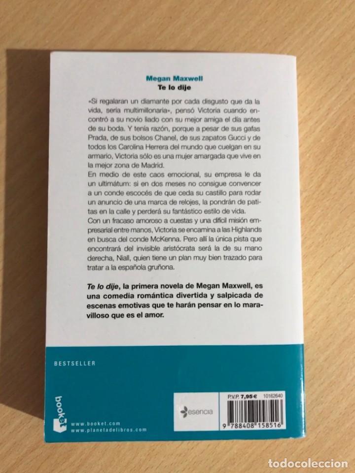 Libros de segunda mano: Megan Maxwell - Te lo dije - Booket - 2016 - Foto 2 - 254009335