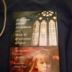Libros de segunda mano: LA PROMESA LIBRO 1 LOS PRIMEROS AÑOS PARTE 23 EL MISTERIOSO GLASGOW. Lote 254294045
