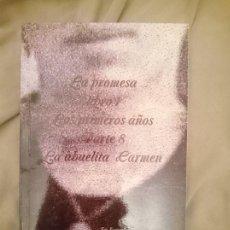 Libros de segunda mano: LA PROMESA LIBRO 1 LOS PRIMEROS AÑOS PARTE 8 LA ABUELITA CARMEN. Lote 254294085