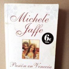 Libros de segunda mano: PASION EN VENECIA - MICHELE JAFFLE. Lote 256010420