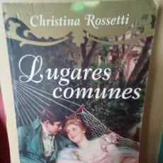 Libros de segunda mano: LUGARES COMUNES -- CHRISTINA ROSSETTI. Lote 256016615