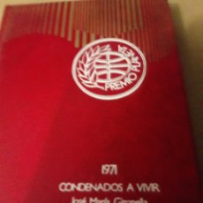 Libros de segunda mano: CONDENADOS A VIVIR.JOSE MA.GIRONELLA.PREMIO PLANERA 1971. Lote 257317930