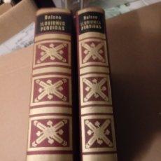 Libros de segunda mano: LAS ILUSIONES PERDIDAS DE H.BALZAC.. Lote 257429165