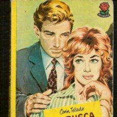 Libros de segunda mano: ROSAURA. Nº 608. SE BUSCA ESPOSA. CORÍN TELLADO. BRUGUERA,1961. FOTO: EDWARD G. ROBINSON. (C/A28). Lote 257620080