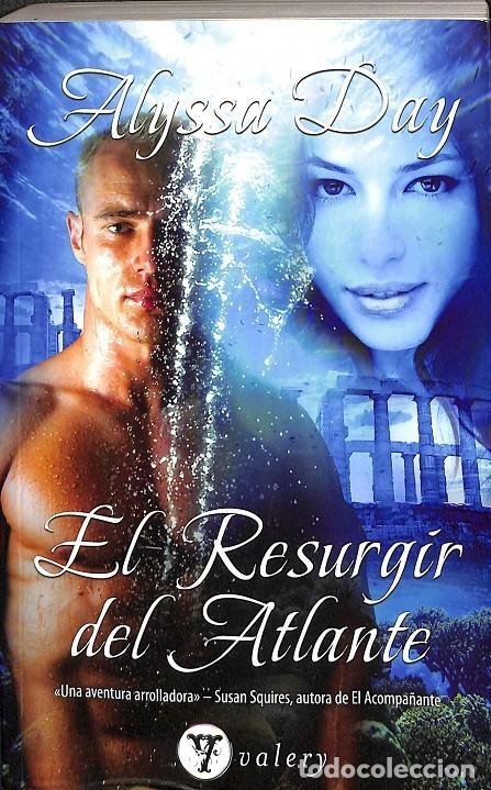 EL RESURGIR DEL ATLANTE (Libros de Segunda Mano (posteriores a 1936) - Literatura - Narrativa - Novela Romántica)