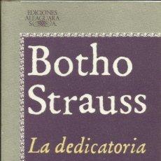 Livros em segunda mão: LA DEDICATORIA / BOTHO STRAUSS. Lote 258874520