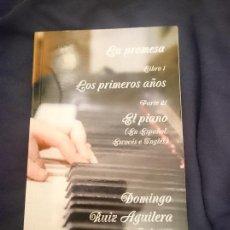 Libros de segunda mano: LA PROMESA LIBRO 1 LOS PRIMEROS AÑOS PARTE 21 EL PIANO. Lote 260297920