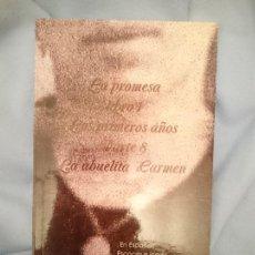 Libros de segunda mano: LA PROMESA LIBRO 1 LOS PRIMEROS AÑOS PARTE 8 LA ABUELITA CARMEN. Lote 260297975
