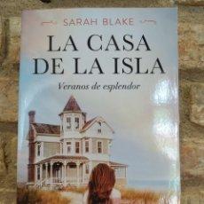 Libros de segunda mano: LA CASA DE LA ISLA SARAH BLAKE. Lote 262779380