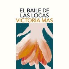 Libros de segunda mano: EL BAILE DE LAS LOCAS. Lote 262848210