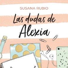 Libros de segunda mano: LAS DUDAS DE ALEXIA (SAGA ALEXIA 2). Lote 262848905