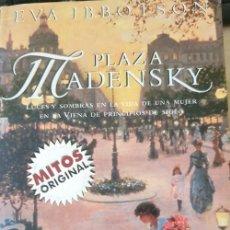 Libros de segunda mano: PLAZA MADENSKY. - IBBOTSON, EVA.. Lote 262914440