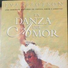 Libros de segunda mano: LA DANZA DEL AMOR. - IBBOTSON, EVA.. Lote 262914545