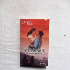 Libros de segunda mano: NOVELA ROMANTICA - UNA MUJER DESEADA DE ANN MAJOR. Lote 262949220