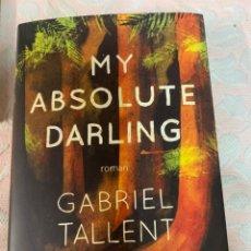 Libros de segunda mano: MY ABSOLUTE DARLING GABRIEL TALLENT. Lote 263652910