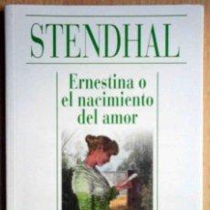 Libros de segunda mano: ALIANZA CIEN: ERNESTINA O EL NACIMIENTO DEL AMOR (STENDHAL). Lote 263811405