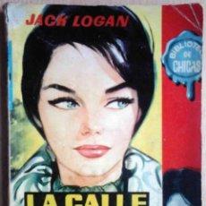 Libros de segunda mano: LA CALLE DEL SILENCIO (JACK LOGAN) EDICIONES CID 1961.. Lote 263811630