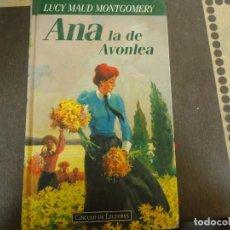 Libros de segunda mano: ANA LA DE AVONLEA. Lote 263872865